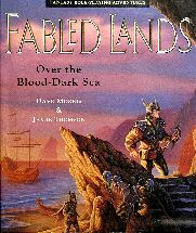 Fabled Lands #4: Over the Blood-Dark Sea