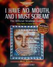 I Have No Mouth, and I Must Scream (Cyberdreams) (Contains Hint Book)